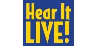 HEAR IT LIVE!